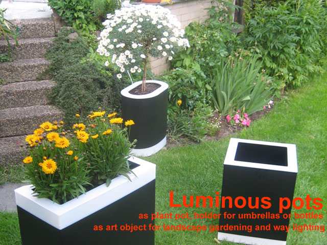 Luminous pots - As plant pot, holder for umbrellas or bottles.